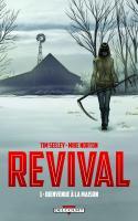 Revival 1. Bienvenue à la maison
