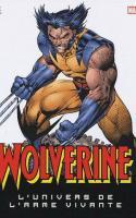 Wolverine, L'univers De L'arme Vivante