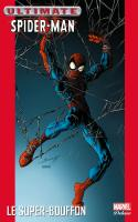 Ultimate Spider-Man 07 - Le Super-Bouffon
