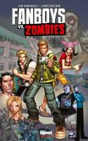 Fanboys vs. Zombies - Tome 1
