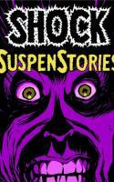 Shock Suspenstories tome 1