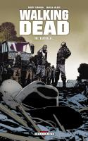 Walking Dead Tome 18 - Lucille...