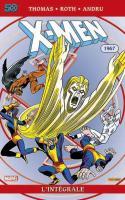 X-MEN : L'INTÉGRALE 1967 (Réédition)