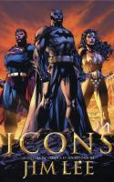 Icons : L'univers Dc Comics Et Wildstorm De Jim Lee