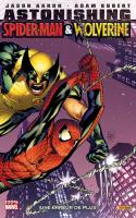 ASTONISHING SPIDER-MAN / WOLVERINE