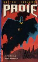 Batman - Catwoman : Proie