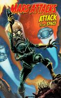 MARS ATTACKS: ATTACK FROM SPACE