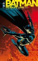 BATMAN NO MAN'S LAND TOME 3
