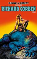 Eerie et creepy presentent : Richard Corben Vol 2