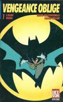 Batman - Vengeance Oblige