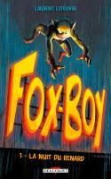 Fox-Boy 01. La Nuit du renard