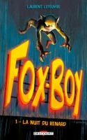 Fox-Boy 01. La Nuit du renard