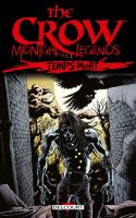 The Crow - Midnight Legends 2. Temps mort