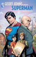 GEOFF JOHNS PRÉSENTE SUPERMAN TOME 6