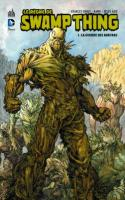 (LE RÈGNE DE) SWAMP THING TOME 1
