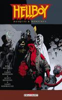 Hellboy 14. Masques et monstres