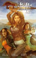 Buffy contre les vampires L'intégrale - Saison 8. Partie 1