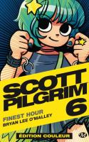 Scott Pilgrim : Finest Hour - Edition couleur