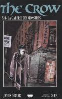 The Crow 4: La Galerie Des Monstres