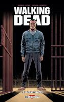 Walking Dead Tome 24. Opportunités