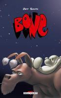 Bone - L'intégrale, Edition En Noir Et Blanc
