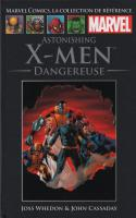 Tome 45: Astonishing X-Men - Dangereuse