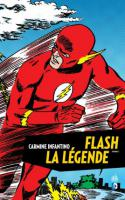 FLASH LA LEGENDE tome 1