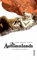 THE AUTUMNLANDS tome 1