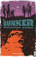 The Bunker - Tome 1 : Capsule Temporelle