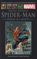 Tome 38: Marvel Knights Spider-man - Parmi Les Morts