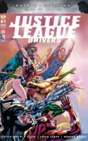 JUSTICE LEAGUE UNIVERS tome 1
