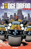 Judge Dredd : Origines