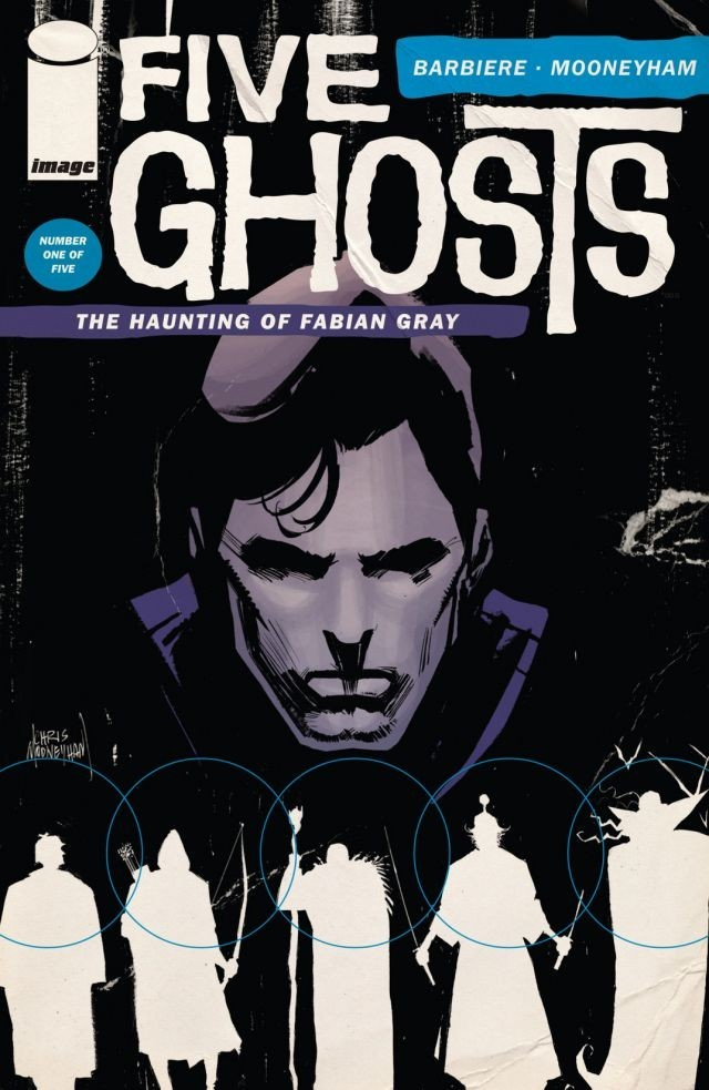 Five Ghosts: The Haunting of Fabian Gray #1