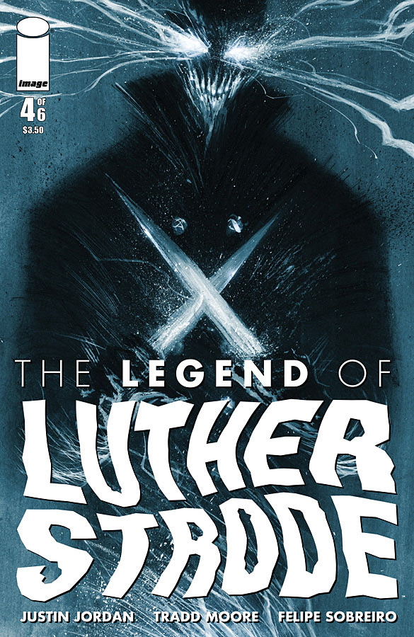 The Legend of Luther Strode #4