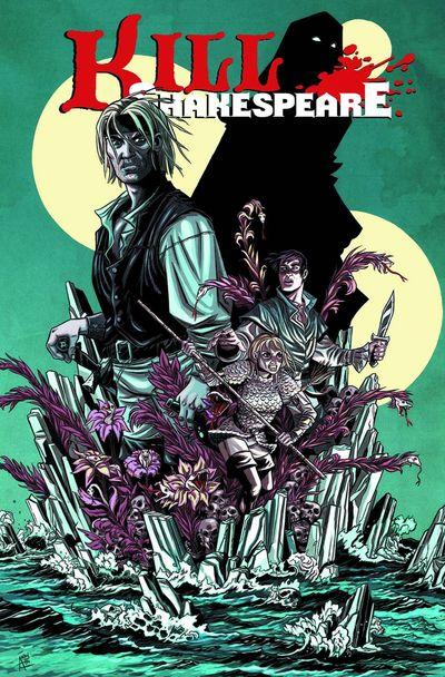 Kill Shakespeare Tide Of Blood #1 (of 5)
