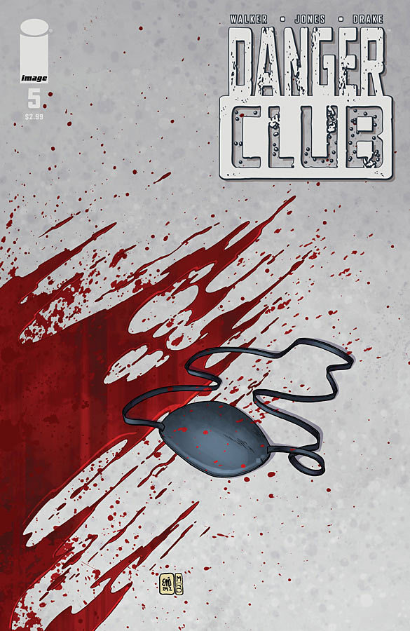 Danger Club #5