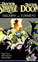 Dr. Strange And Dr. Doom: Triumph And Torment