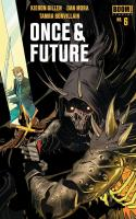 Once And Future #6
