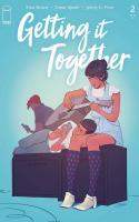 Getting It Together Part 2 / Goldilocks 2020