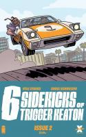 Six Sidekicks Of Trigger Keaton #2