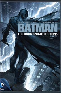 The Dark Knight Returns (Partie 1)