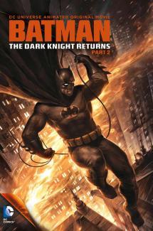 The Dark Knight Returns (Partie 2)