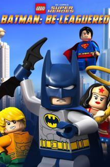 Lego DC Super Heroes : Batman Be-Leaguered