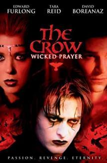 The Crow : Wicked Prayer