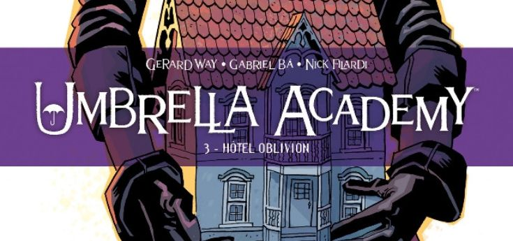 [Review VF] Umbrella Academy Tome 3 Hôtel Oblivion