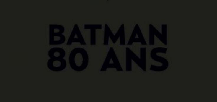 Batman 80 ans par Urban Comics