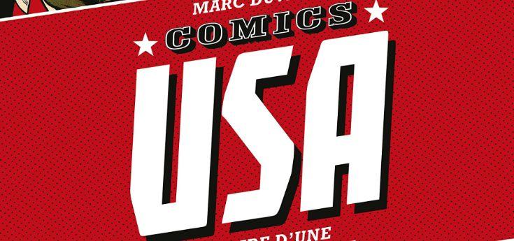 [Review VF] Comics USA : Histoire d'une culture populaire