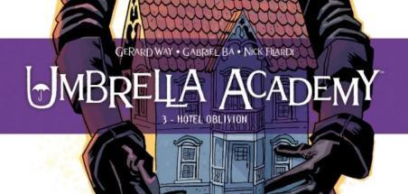[Review VF] Umbrella Academy Tome 3 Hôtel Oblivion