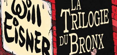 [Review VF] La trilogie du Bronx, intégrale