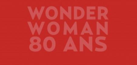 [Review VF] Wonder Woman 80 ans